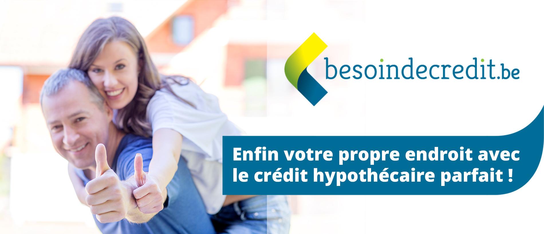 Enfin votre propre endroit avec le crédit hypothécaire parfait !